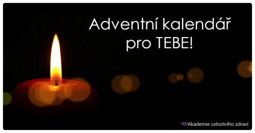 Adventní kalendář pro TEBE!