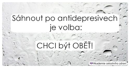 Žádná antidepresiva!