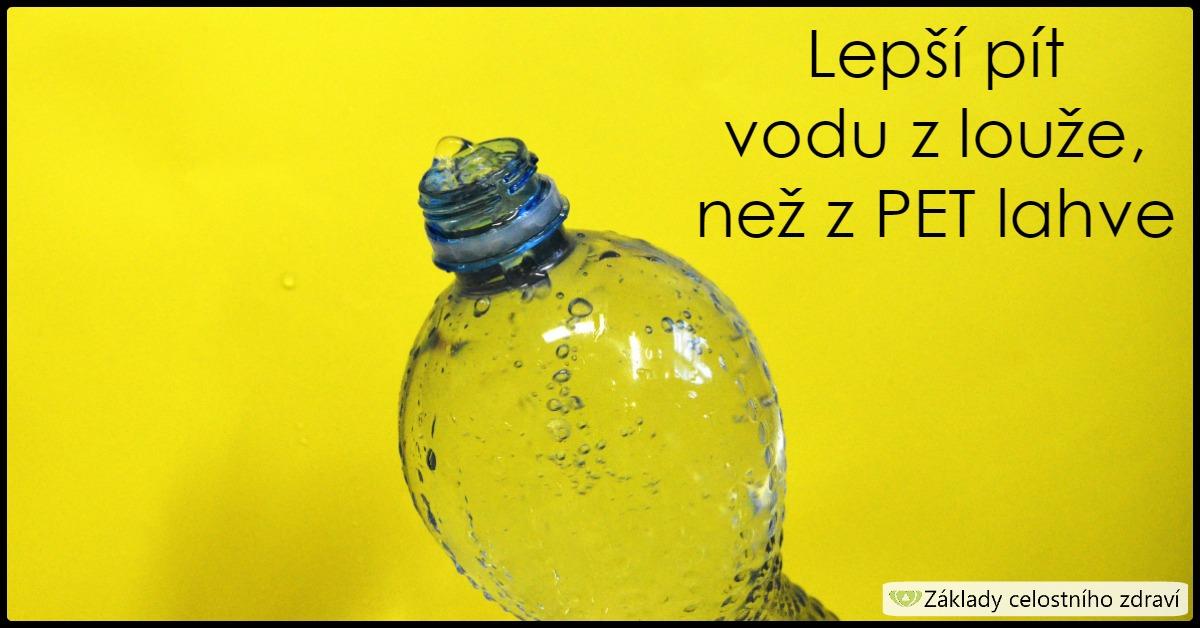 Pijete vodu z plastových lahví? Stále ještě ano?
