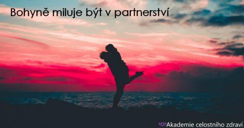 Bohyně miluje být v partnerství
