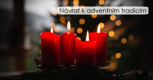 Návrat k adventním tradicím