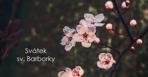 Svátek sv. Barborky