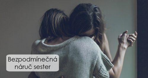 Bezpodmínečná náruč sester